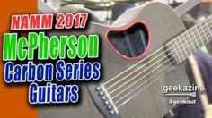 McPherson Carbon Series Guitars Bring Strength Quality Sound