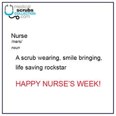 It's the tail end of it, but isn't every week nurse's week? Happy Nurses Week, Medical Scrubs, Bring It On, Life
