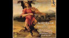 Jordi Savall- Altre Follie (full album). Late Renaissance and Baroque musical pieces.