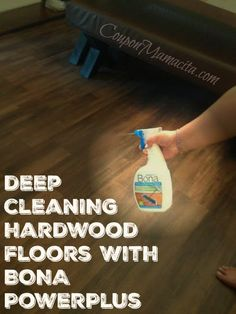 Bona PowerPlus is specifically formulated to deep clean hardwood floors while bringing out their luster and shine | Coupon Mamacita