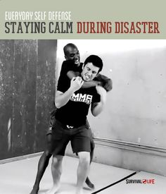 Self defense tips for when you need to stay calm and collected in the midst of disaster. Survival Life is the best source for prepper survival tips  skills