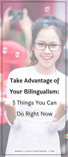 Are you bilingual? Trilingual? Even multilingual? If so, you are one of more than 55 million people living in the United States with these amazing skills.  Read more: http://www.classycareergirl.com/2017/05/bilingual-take-advantage-right-now/