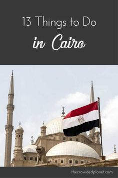 13 Things to do in Cairo Egypt in 3 Days - what to see in Cairo Cairo Egypt tourist attractions Cairo hotels restaurants and tours Travel Advice, Travel Guides, Travel Tips, Nice Travel, Travel Goals, Egypt Travel, Africa Travel, India Travel, Africa Destinations