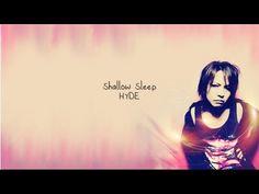 Hyde - Shallow Sleep (English)