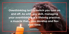 Over Thinking Quotes, Strong Feelings, What You Can Do, Get Over It, Introvert, Writing A Book, Good People, Problem Solving, Something To Do
