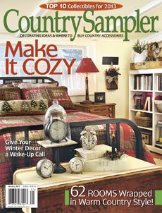 Warm up your home for winter with the fresh ideas and classic country decor in our January 2013 issue. Country Decor, Country Style, Country Living, Farmhouse Style, Farmhouse Decor, Condo Decorating, Decorating Ideas, Colonial Decorating, Craft Ideas