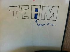 """From a fan. Who says there's no """"I"""" in """"Team?"""" Smart aleck."""