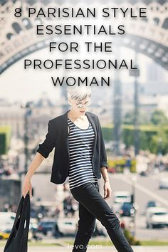 Eight style #essentials that epitomize professional Parisian style! #careerwear