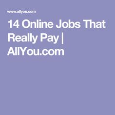 14 Online Jobs That Really Pay | AllYou.com