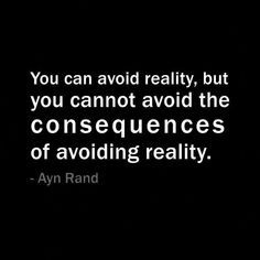 The reality of consequences...