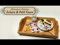 Miniature Eclairs & Petit Fours - Polymer Clay tutorial - YouTube