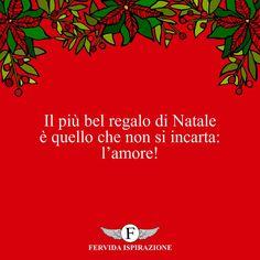 Il più bel regalo di Natale è quello che non si incarta: l'amore! #Natale #BuonNatale #Auguri #FrasiAuguri #FrasiNatale #frasifamose #aforismi #citazioni #FervidaIspirazione Movie Posters, Movies, Pace, Films, Film Poster, Cinema, Movie, Film, Movie Quotes