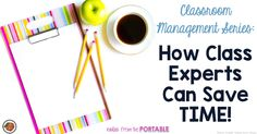 The Primary Peach: Classroom Management Series: How Class Experts Can Save Time!