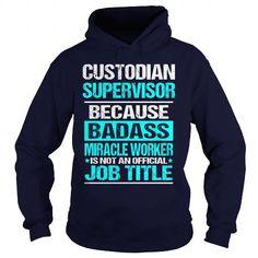 Custodian Supervisor