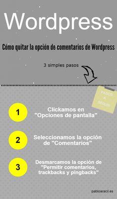 #Infografía sobre Wordpress.  Cómo quitar la opción de comentarios de WordPress en 3 sencillos y rápidos pasos desde el menú interno del blog.  #Wordpress