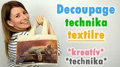 Decoupage technika textilre | Kreatív technika | Manó kuckó
