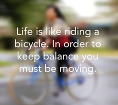 Tip for life #quote #balance #bike #bicycle