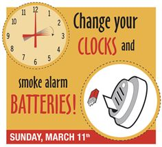 Spring forward your clocks this weekend and change your smoke alarm batteries! It could save a life!