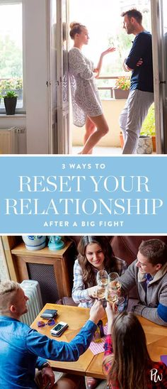 3 Ways to Reset Your Relationship After a Big Fight #relationship #relationshiptips #marriageadvice #marriage