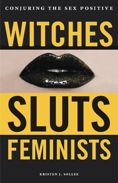 "Witch, Slut, Feminist: these contested identities are informing millennial women as they counter a tortuous history of misogyny with empowerment. This innovative primer highlights sexual liberation as it traces the lineage of ""witch feminism"" Witch History, Feminist Books, Reproductive Rights, Types Of Books, Patriarchy, My Guy, The Conjuring, Book Review, Witchcraft"