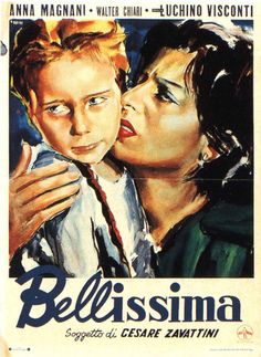 Bellissima, 1951: Love this actress. She always gave everything she had in all her movies.