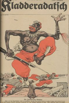 An incredibly racist WWI propaganda poster commissioned by Imperial Germany to depict French soldiers in the African colonies.