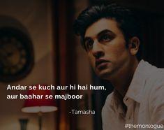 Appointments of Tamasha - Quotes Bio Quotes, Lyric Quotes, Movie Quotes, Motivational Quotes, Inspirational Quotes, Lyrics, Tamasha Movie, Yjhd Quotes, Filmy Quotes