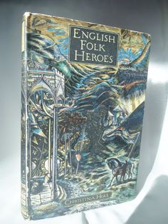 English Folk Heroes by Christina Hole 1948 by BumperBoxofDelights