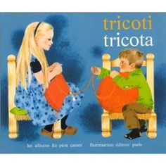 Tricoti, Tricota, May d'Alençon, Gerda Müller, un album du Père Castor Collection Mac, Big Comfy Chair, Knit Art, Cute Poster, Album, Book Illustration, Illustrations, Paris, Childrens Books