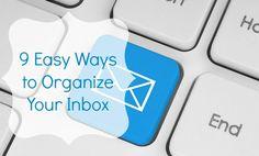 9 Easy Ways to Organize Your Inbox