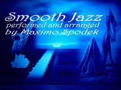 SMOOTH JAZZ, BOSSA, SOUL, RELAX MUSIC COMPILATION, INSTRUMENTAL, CHILL OUT, PIANO , SAX, GUITAR - YouTube