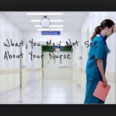Over the years of taking care of patients it's become clear to me that the general public will only see their nurse at face value. What I mean is they will only see the surface of the woman or man standing at their bedside, and will be unable to glimpse below the smooth surface staring …