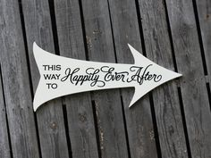 This Way to HAPPILY ever AFTER (S-017b) - Custom Wedding Directional Arrow Sign - Ceremony or Reception - photo prop - INCLUDES stake