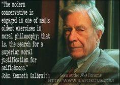 John Kenneth Gailbraith on conservatism