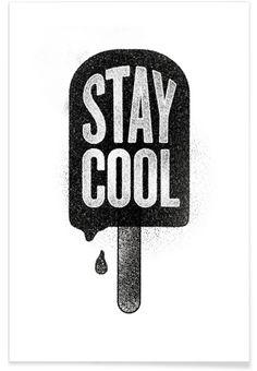 Stay Cool als Premium Poster von Summerchamps | JUNIQE