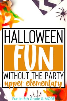 Are you an upper elementary teacher looking for some activities to make Halloween still seem fun without the party? Check out this post for some ideas Fun Halloween Activities, Autumn Activities, Science Activities, Halloween Fun, Elementary Teacher, Upper Elementary, Science Lessons, 5th Grades, Fun Learning