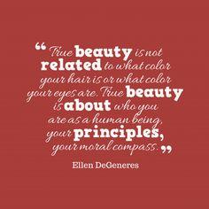true-beauty-is-not-related__quotes-by-ellen-degeneres-47