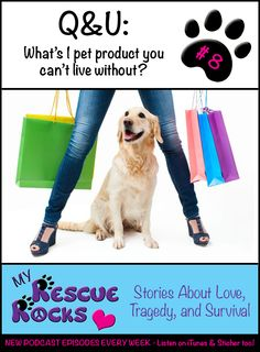In this episode I share your favorite go-to pet products AND some of my favorite rescue products and resources to help you help more animals! #myrescuerocks listen in for free at myrescuerocks.net/8