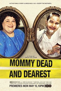 Mommy Dead and Dearest It is an documentary film which tells the story of the murder of Dee Dee Blancharde, for which her daughter, Gypsy Rose Blancharde, was accused. It debuted on HBO on May 2017 Streaming Movies, Hd Movies, Movies Online, Movie Tv, Action Movies, Netflix Movies, Hd Streaming, Funny Movies, 2018 Movies