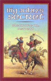 Big John's Secret (Living History Library)