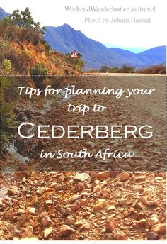 Get some useful tips, tricks and advice for planning your trip to Cederberg in South Africa Travel Planner, Trip Planner, Travel Around The World, Around The Worlds, Sa Tourism, Great Places To Travel, Travel Photos, Travel Tips, Countries Of The World