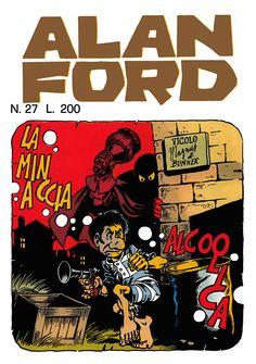 Alan Ford 27 - settembre 1971 - La minaccia alcoolica - Soggetto e Sceneggiatura Max Bunker - matite Magnus - chine Paolo Chiarini - Copertina Magnus