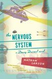 Nathan Larson creates and discusses a music playlist (that you can stream on Spotify) for his new novel The Nervous System.