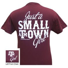 Texas A&M Just A Small Town Girl Girlie Bright T Shirt | SimplyCuteTees