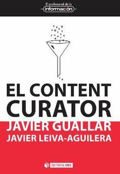 Reseña de Jesús Tramullas del libro El content curator. Guía básica para el nuevo profesional de internet
