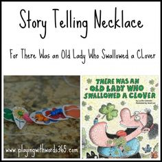 Old Lady Who Swallowed a Clover Story Telling Necklace from Playing with Words 365