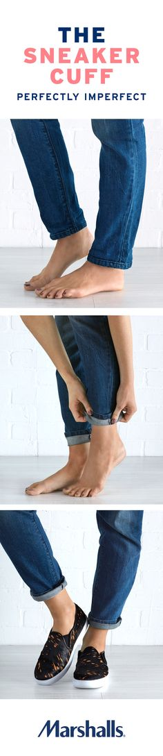 How to roll straight leg jeans! Go for dark wash denim and animal print sneakers. Start by rolling a single cuff to reveal your ankle. Take the lower half of the cuff and roll it up onto itself. Keep it loose and messy for a casual carefree look. Visit your Marshalls today to style your new denim look!