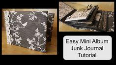 How to make an easy Mini Album Junk Journal Tutorial