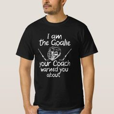 i am the goalie you be warned ice hockey T-Shirt hockey tshirts, youth ice hockey, goalies hockey #hockeymomlife #soccermom #love, back to school, aesthetic wallpaper, y2k fashion Hockey Baby, Ice Hockey, Funny Hockey, Quotes Girlfriend, Hockey Quotes, Hockey Games, Funny Mom Quotes, Tshirt Colors, Fitness Models
