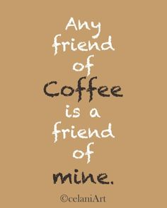 Friend of coffee